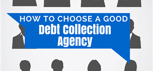 Debt Collections - Picking the right debt collectors for the job